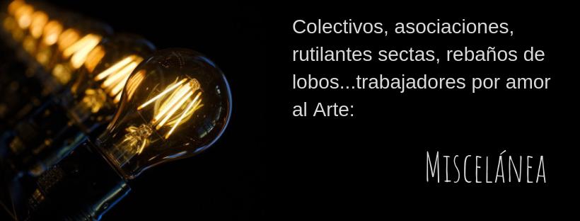 Colectivos, asociaciones, rutilantes sectas, rebaños de lobos...trabajadores por amor al arte_